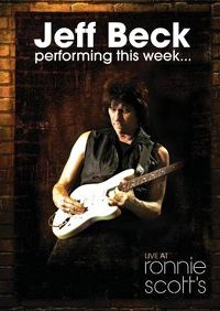 Cover Jeff Beck - Performing This Week... Live At Ronnie Scott's [DVD]